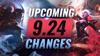 MASSIVE CHANGES: New Buffs & REWORKS Coming in Patch 9.24 - League of Legends