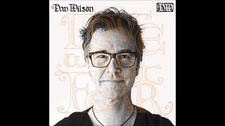 Dan Wilson A song can be about anything
