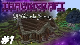Thaumcraft 4.2 (1.7.10) - A Wizards Journey - Magical Lands #1