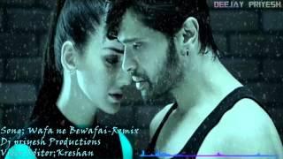 Wafa ne bewafai (Remix) - DJPriyesh