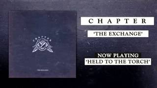 Chapter - Held To The Torch
