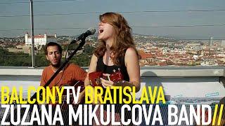 ZUZANA MIKULCOVÁ BAND - SLOVÁ (BalconyTV)