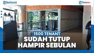 1.500 Tenant di ITC Surabaya Sudah Hampir Tutup Selama Sebulan