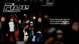 Five: 08. We're Going All Night (You Make Me High) (Lyrics)