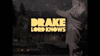 Drake(Feat Eminem) - Lord Knows