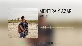 MENTIRA Y AZAR - WALLS (AUDIO OFICIAL)