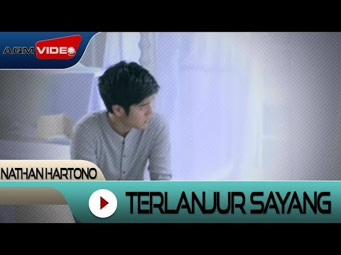 Nathan Hartono - Terlanjur Sayang | Official Video