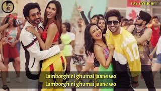 Lamborghini Lyrics : Neha Kakkar Ft. Jassie Gill | Jai Mummy Di | Latest Bollywood Song 2019