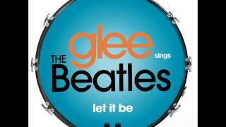 Glee - Let It Be (DOWNLOAD MP3 + LYRICS)