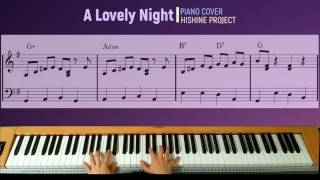 A Lovely Night From La La Land Piano Cover Hishine Project With Sheet Music Score