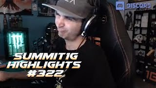 Summit1G Stream Highlights #322