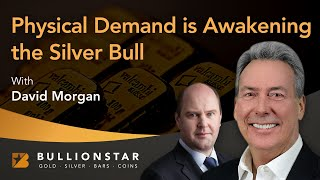 BullionStar Perspectives - Physical Demand is Awakening the Silver Bull