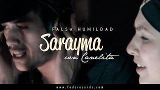 Sarayma Ft. Canelita   Falsa Humildad (Video Oficial)
