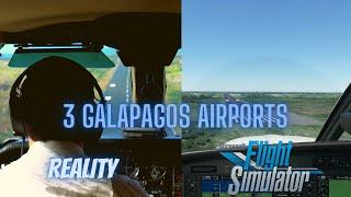 Galapagos | Reality vs. Microsoft Flight Simulator