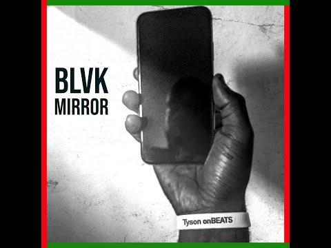 """Tyson onBEATS (Tyson Amir & Fanatik onBEATS) - """"BLVK Mirror"""""""