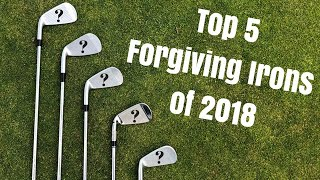 Top 5 Forgiving Irons For Mid To High Handicapers Of 2018
