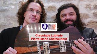 Chronique Lutherie PMC - Ses bois de prédilection