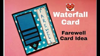 Waterfall Card Tutorial | Handmade Farewell Card Idea