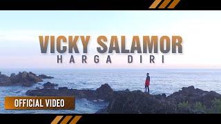 Harga Diri - Vicky Salamor (Official Video)