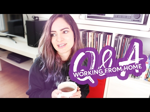 Working a remote job from home - Q&A