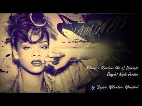 Rihanna   Sembrez Like A Diamonds Dangdut Koplo Mp3