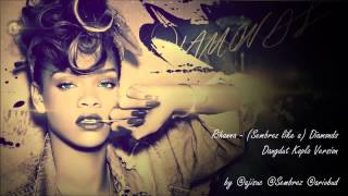 Rihanna   Sembrez Like A Diamonds Dangdut Koplo