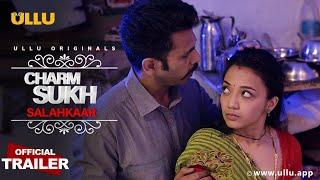 Salahkaar l Charmsukh l Official Trailer I Releasing on 21st  May