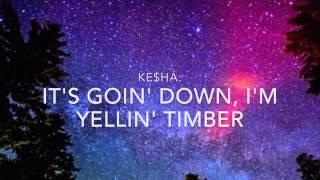 Pitbull (ft Kesha) - Timber (Lyrics Video)
