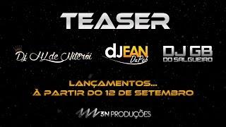 Teaser - DJ Jean do PCB, DJ GB do Salgueiro e DJ HL de Niterói (Podcast ao vivo)