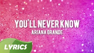 Ariana Grande - You'll Never Know ♬ Studio Version (Lyric Video)