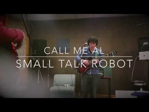 Call Me Al (Band Cover) - Small Talk Robot