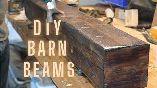 DIY Rustic Barn Wood Beams - Distress Wood Fast - Mantel Build