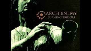 Arch Enemy - Burning Bridges (Full Album)