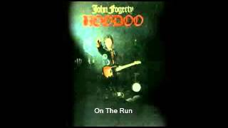 John Fogerty - On The Run