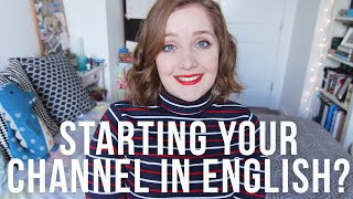 Starting Your YouTube Channel in English?
