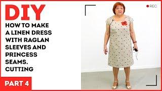 DIY: How To Make A Linen Dress With Raglan Sleeves And Princess Seams. Tacking And Fitting.