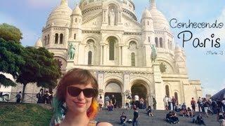 preview picture of video 'Conhecendo Paris - Lully de Verdade 163 (parte 2)'