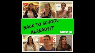How Moms Really Feel About Back-To-School - Momjo Out and About
