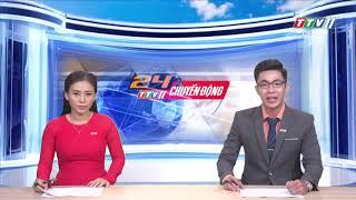 TayNinhTV | 24h CHUYỂN ĐỘNG 19-9-2019 | Tin tức ngày hôm nay.