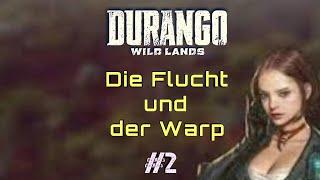 Durango Wild Lands: #2 Die Flucht und der Warp | PäddixxTV