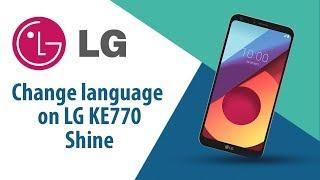 How to change language on LG Shine KE770?