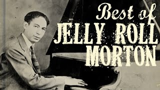 The Definitive Jelly Roll Morton   Ragtime & Early Sounds From New Orleans