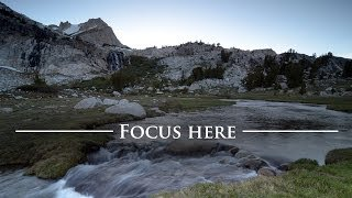 Get Sharp Focus From Front to Back! How To FOCUS In Landscape Photography (Tutorial)
