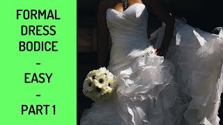 Formal Dress Bodice Alterations, Easy -Part 1