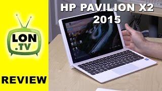 HP Pavilion X2 Detachable Windows Tablet / Laptop Review - $299 - New For 2015