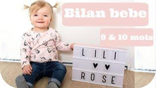 BILAN 9 & 10 MOIS BABY LILI-ROSE