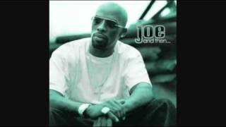 Joe - And Then