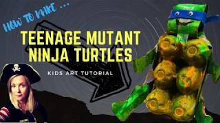 How to make TEENAGE MUTANT NINJA TURTLES // Kids art tutorial 2018