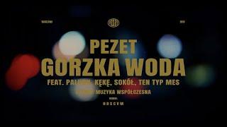 Pezet Gorzka Woda Feat Paluch Kękę Sokół Ten Typ Mes Prod Auer