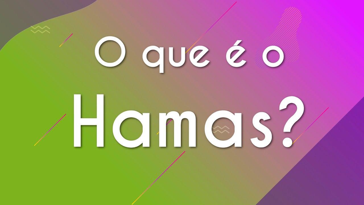 O que é o Hamas?